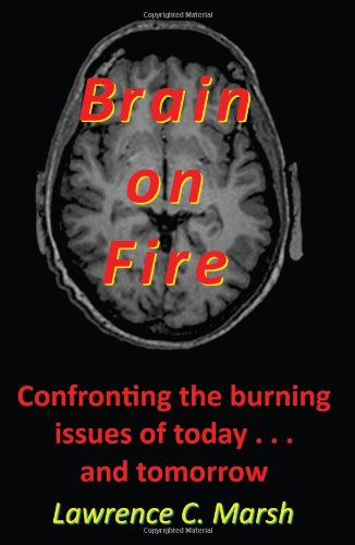 Brain on Fire: Lawrence C. Marsh