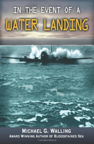 9780982855300: In the Event of a Water Landing