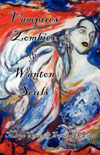 9780982855447: Vampires, Zombies, & Wanton Souls