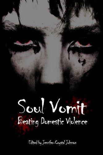 Soul Vomit: Beating Domestic Violence (Volume 1): Christensen, Henriette Eiby;