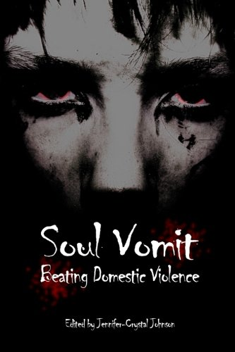 9780982858783: Soul Vomit: Beating Domestic Violence (Volume 1)
