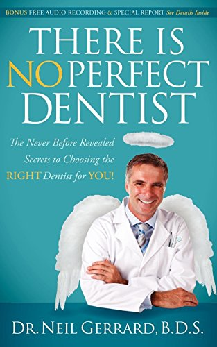 There is No Perfect Dentist: The Never: Gerrard, Neil