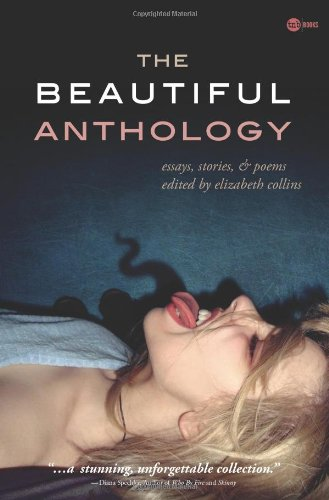 The Beautiful Anthology: Elizabeth Collins