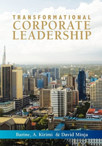 9780982863015: Transformational Corporate Leadership