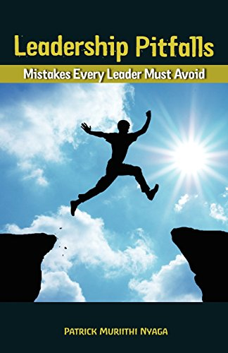 9780982863084: Leadership Pitfalls: Mistakes Every LEader Must Avoid