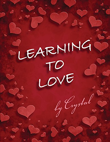 9780982868904: Learning to Love
