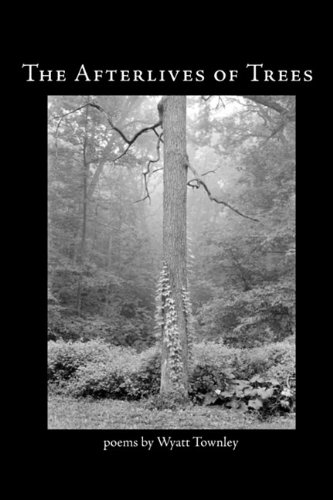 9780982875223: The Afterlives of Trees