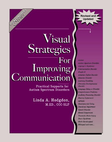 9780982876107: Visual Strategies for Improving Communication (Revised & Updated Edition): Practical Supports for Autism Spectrum Disorders