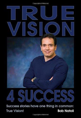 9780982876909: True Vision 4 Success