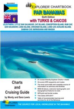 9780982877555: Explorer Chartbook Far Bahamas and Turks & Caicos, Sixth edition, 2014