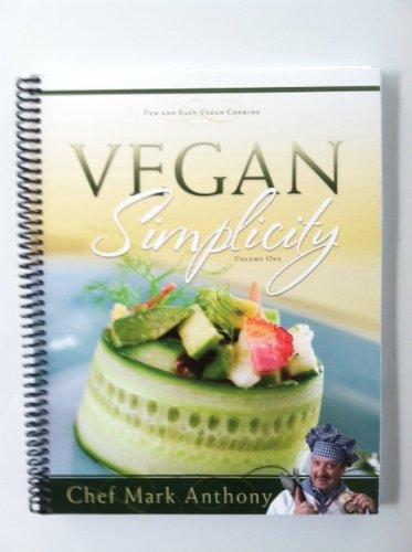 9780982879108: Vegan Simplicity