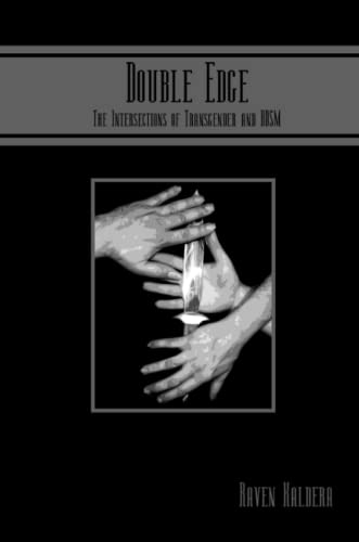 9780982879405: Double Edge: The Intersections of Transgender and Bdsm