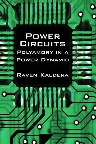 9780982879412: Power Circuits: Polyamory in a Power Dynamic