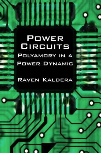 Power Circuits: Polyamory in a Power Dynamic (0982879415) by Raven Kaldera