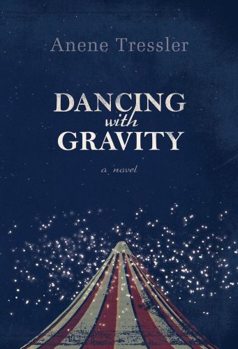 Dancing with Gravity - Anene Tressler