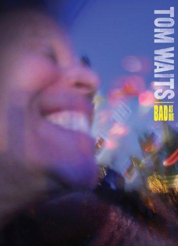 9780982880869: Tom Waits: Bad As Me