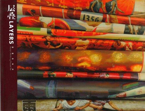 Layers Recent Works by Xiaoze Xie: Xiaoze Xie Kelley, Jeff