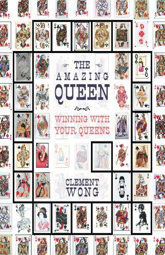 9780982887493: The Amazing Queen: Winning With Your Queens