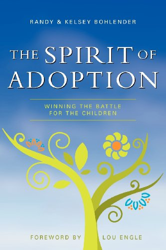 9780982891902: The Spirit of Adoption: Winning the Battle for the Children