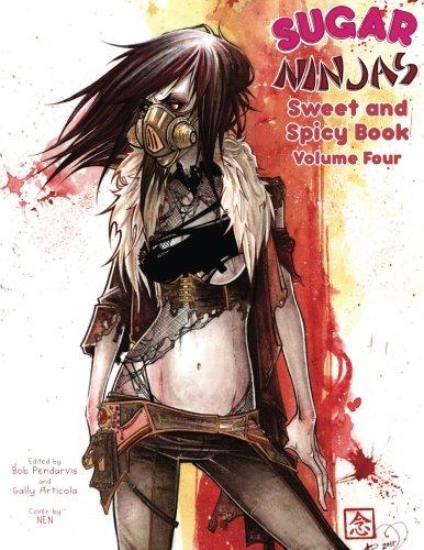 9780982894842: Sugar Ninjas vol. 4: Sweet and Spicy volume four (Volume 4)