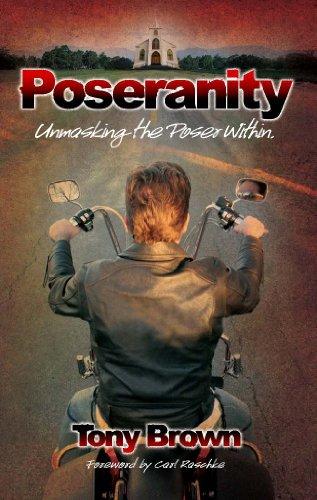Poseranity, Unmasking the Poser Within: Tony Brown