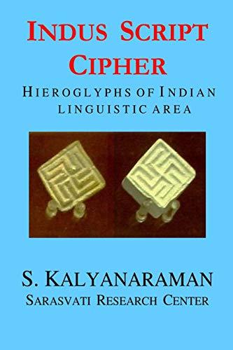 9780982897102: Indus Script Cipher: Hieroglyphs of Indian linguistic area