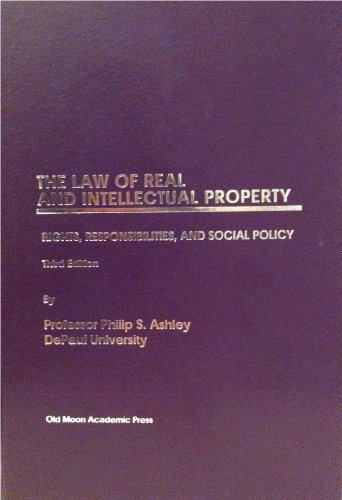 The Law of Real and Intellectual Property: Phillip Ashley