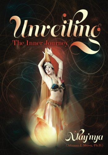 Unveiling: The Inner Journey: Alay'nya