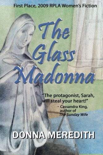 The Glass Madonna: Donna Meredith