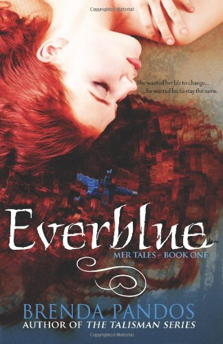 9780982903391: Everblue: Mer Tales #1