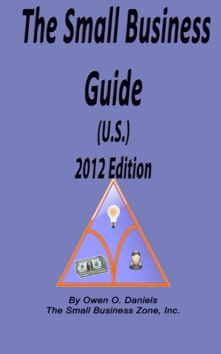 The Small Business Guide (U.S.) 2012 Edition: Mr. Owen O. Daniels