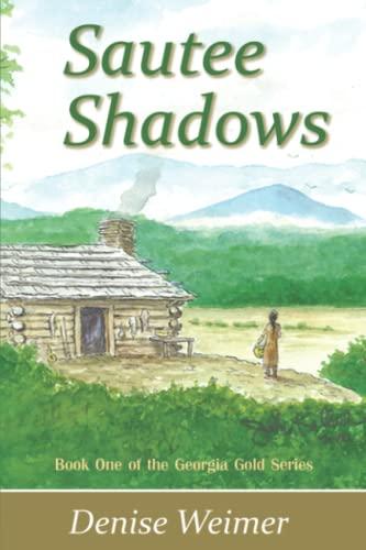 9780982905487: Sautee Shadows: Book One of the Georgia Gold Series