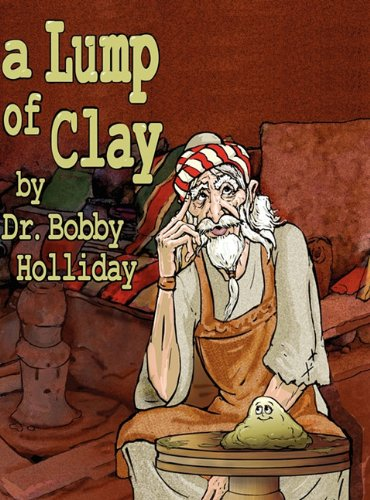 A Lump Of Clay: Holliday, Bobby