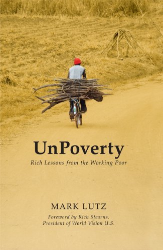 9780982908938: UnPoverty: Rich Lessons from the Working Poor
