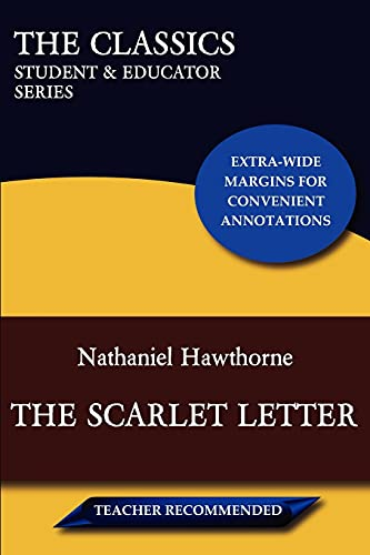 9780982910030: The Scarlet Letter (The Classics: Student & Educator Series)