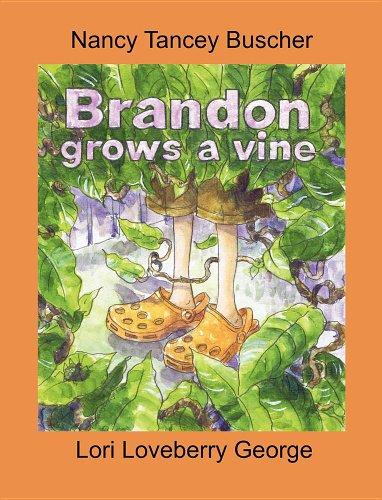 9780982911587: Brandon Grows A Vine