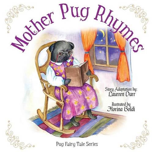 9780982913277: Mother Pug Rhymes