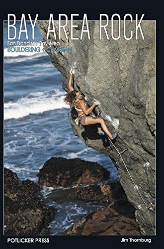 Bay Area Rock - Climbing and Bouldering: Jim Thornburg