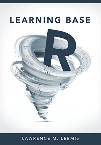 Learning Base R: Leemis, Lawrence Mark