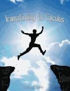 9780982917497: Transitioning to Calculus