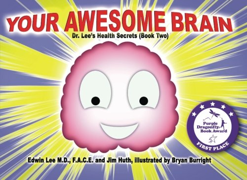 9780982919392: Your Awesome Brain: Dr. Lee's Health Secrets (Book Two)