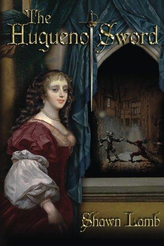 9780982920442: The Huguenot Sword