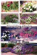 9780982921807: The Joy of Mourning Glories (Middle English Edition)