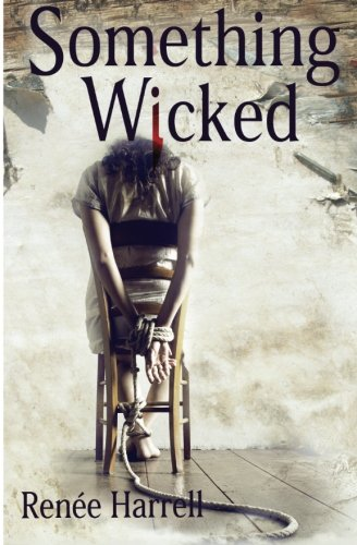 Something Wicked: Renà e Harrell