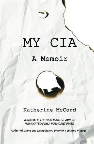 9780982922842: My CIA: A Memoir