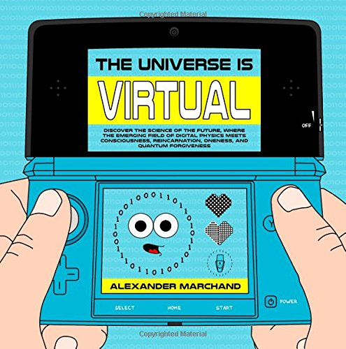 The Universe Is Virtual