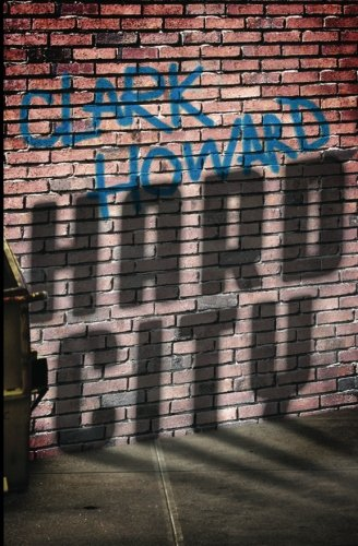Hard City (0982924763) by Clark Howard