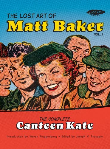 9780982927663: The Lost Art of Matt Baker Vol. 1: The Complete Canteen Kate