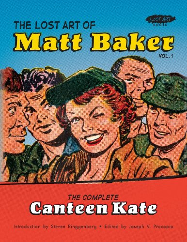 9780982927687: The Lost Art of Matt Baker Vol. 1: The Complete Canteen Kate