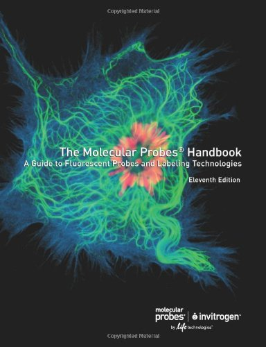 9780982927908: Molecular Probes Handbook, A Guide to Fluorescent Probes and Labeling Technologies, 11th Edition